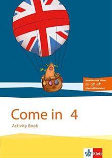Come in / Für den Beginn ab Klasse 1. Ausgabe für Hamburg, Nordrhein-Westfalen und Rheinland-Pfalz ab 2016: Come in / Activity Book mit ... Ausgabe für Hamburg, Nord-Rhein-Westfalen...