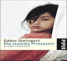 Die stumme Prinzessin: Ein Leben in Deutschland