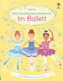 Mein Anziehpuppen-Stickerbuch: Im Ballett: mit über 400 Stickern, davon viele mit Glitzer