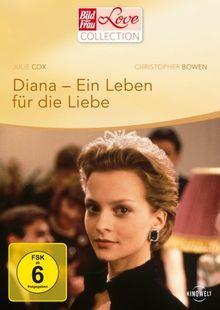 Diana - Ein Leben für die Liebe (Bild der Frau Love Collection)