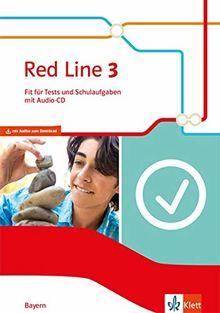 Red Line 3. Ausgabe Bayern: Fit für Tests und Schulaufgaben mit Audio-CD Klasse 7 (Red Line. Ausgabe für Bayern ab 2017)