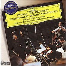 Dvorak Cellokonzert / Tschaikowsky Rokoko-Variationen