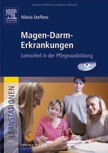 Lernstationen: Magen-Darm-Erkrankungen: Lernzirkel in der Pflegeausbildung