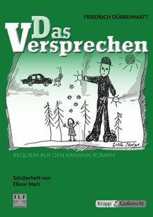 Schülerheft - Das Versprechen - Friedrich Dürrenmatt: kompetenzorientiert