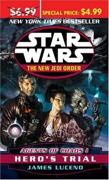 Star Wars: The New Jedi Order: Agents of Chaos I: Hero's Trial