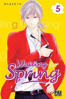Waiting for spring, Tome 5 :