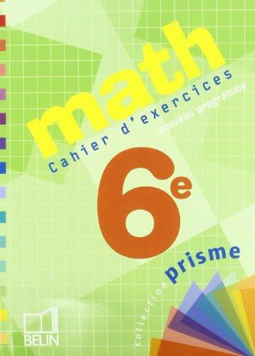 Math 6e : Cahier d'exercices de Pierre Deu