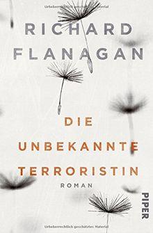 Die unbekannte Terroristin: Roman