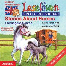 Leselöwen spitzt die Ohren. Stories about horses. CD