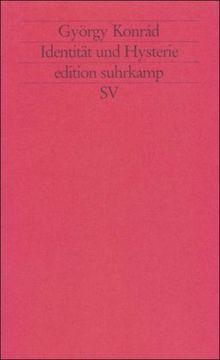 Identität und Hysterie (edition suhrkamp)