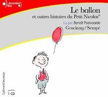 Le ballon et autres histoires du petit Nicolas