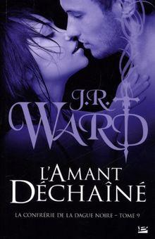 La Confrerie De La Dague Noire Tome 9 L Amant Dechaine De Ward J R