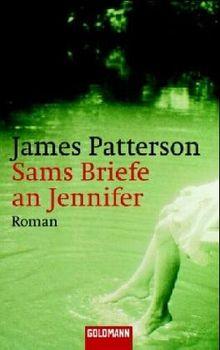 Sams Briefe an Jennifer: Roman