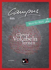Campus C - neu / Gesamtkurs Latein in drei Bänden: Campus C - neu / Campus C Wort für Wort 2 - neu: Gesamtkurs Latein in drei Bänden / Clever Vokabeln lernen