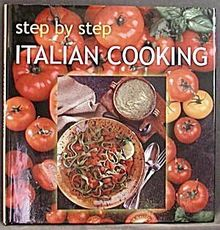 Italian Cooking (Step by Step Cooking)