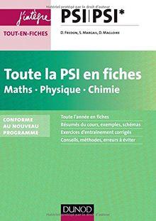 Toute la PSI en fiches : Maths, Physique, Chimie