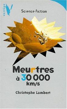 Meurtres à 30 000 km/s (Hachette Jeunesse)
