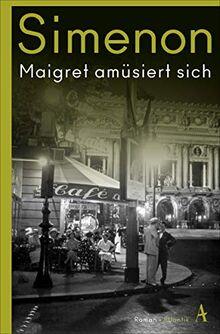 Maigret amüsiert sich: Roman (Kommissar Maigret)