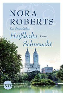 Heißkalte Sehnsucht (New York Times Bestseller Autoren: Romance)
