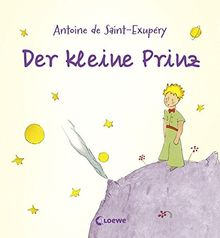 Der kleine Prinz: Bilderbuch mit den Originalillustrationen des Autors