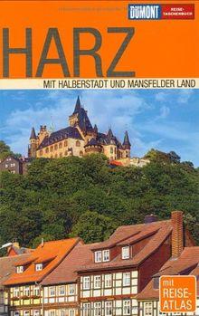 Harz: Mit Halberstadt und Mansfelder Land