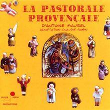La Pastorale Provencale