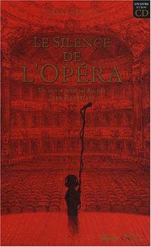 Le silence de l'opéra (1CD audio)
