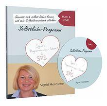 Secrets sich selbst lieben lernen und sein Selbstbewusstsein stärken.: Selbstliebe - Programm