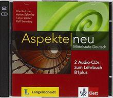 Aspekte neu B1 plus: Mittelstufe Deutsch. 2 Audio-CDs zum Lehrbuch