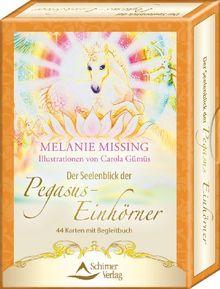 Der Seelenblick der Pegasus-Einhörner - 44 Karten mit Begleitbuch