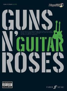 Guns N' Roses Authentic Guitar Playalong: (Guitar) (Authentic Playalong)