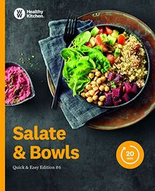 Salate & Bowls Kochbuch von Weight Watchers 2019 - *Quick & Easy Edition: #6*