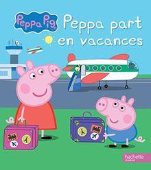 Peppa part en vacances