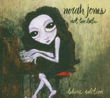 Not Too Late (Limited Deluxe Edition CD + DVD)
