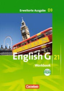 English G 21 - Erweiterte Ausgabe D: Band 3: 7. Schuljahr - Workbook mit CD