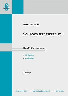 Schadensersatzrecht II (Hauptskripten - Zivilrecht)
