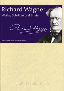 Richard Wagner - Werke, Schriften und...(PC+MAC)