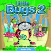 Little Bugs 2: Audio CDs (Bugs International)