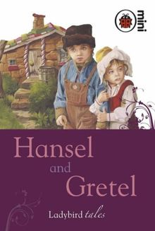 Hansel and Gretel: Ladybird Tales