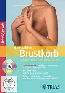 Beweglicher Brustkorb - schmerzfrei und beweglich: DVD & Buch