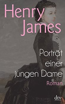 Porträt einer jungen Dame: Roman (dtv Klassik)