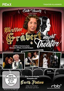 Mutter Gräbert macht Theater / Kult-Komödie von Curth Flatow mit Edith Hancke (Pidax Theater-Klassiker)