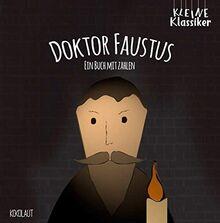 Doktor Faustus: Ein Buch mit Zahlen (Kleine Klassiker)