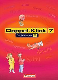 Doppel-Klick - Allgemeine Ausgabe, Nord, Nordrhein-Westfalen: Doppel-Klick, neue Rechtschreibung, 7. Schuljahr, Trainingsheft für Kinder mit Deutsch als Zweitsprache