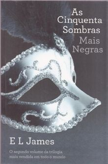 "As Cinquenta Sombras Mais Negras Trilogia ""As Cinquenta Sombras"" - volume 2"