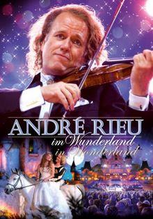 André Rieu - André Rieu Im Wunderland