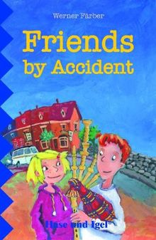 Friends by Accident: Schulausgabe