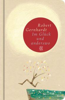 Im Glück und anderswo: Gedichte (Fischer Taschenbibliothek)