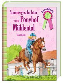 Sommergeschichten vom Ponyhof Mühlental (Sammelband II)
