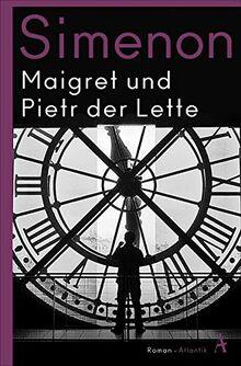 Maigret und Pietr der Lette: Roman (Kommissar Maigret)